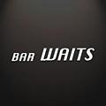Bar Waits